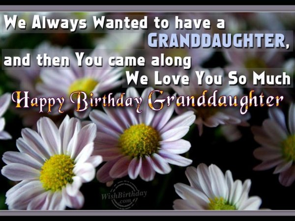 Wishing Special Birthday To My Special Granddaughter
