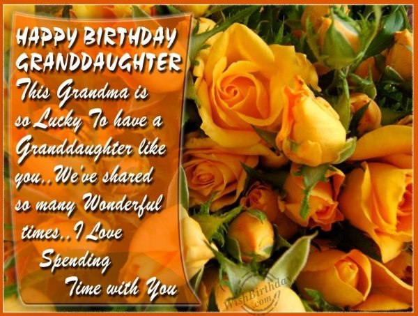 Special Birthday Wishes To Our Dearest Granddaughter