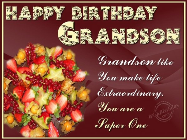 Happy Birthday Dear Grandson - WishBirthday.com