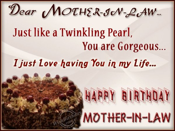 Wishing You Happy Birthday My Gorgeous Mother-In-Law