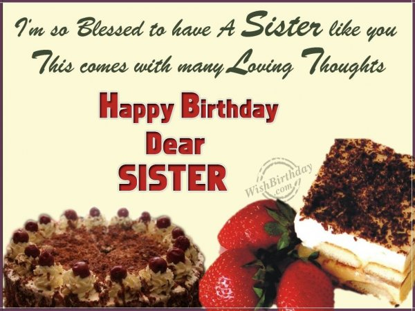 Wishing You Many Happy Returns of The Day Loving Sister