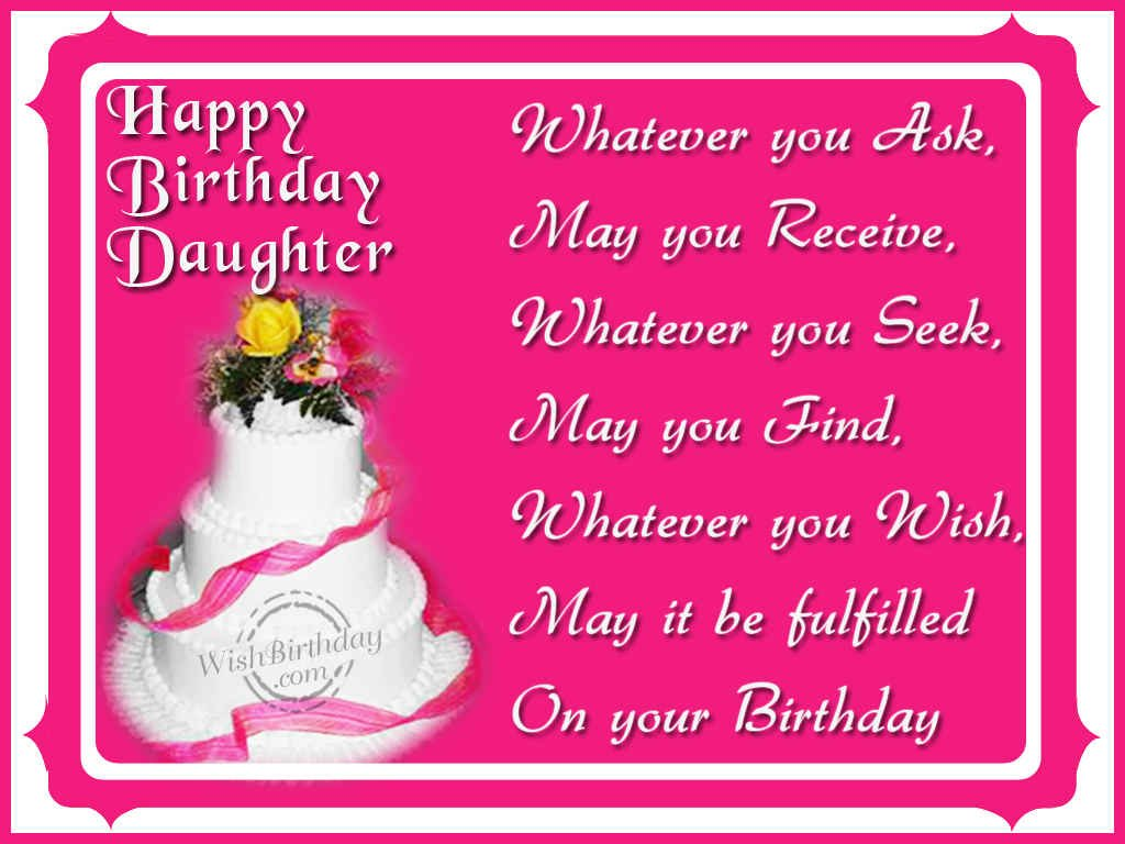 Wishing You A Very Happy Birthday Daughter