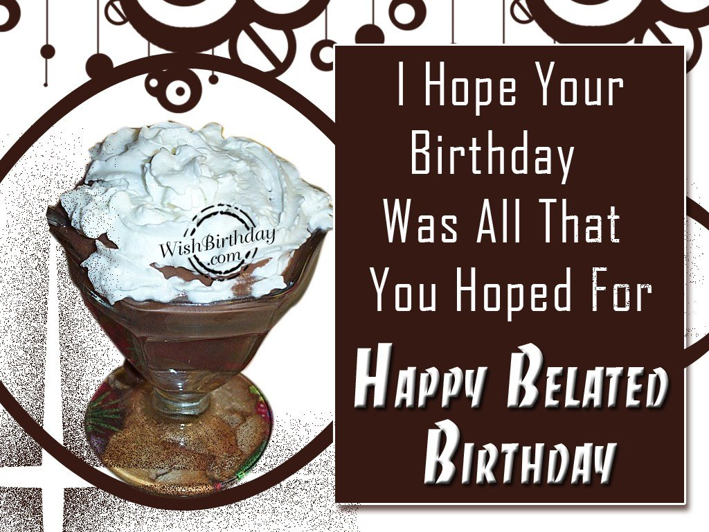 Belated Birthday Wishes For Brother In Law ~ Happy belated birthday wishbirthday.com