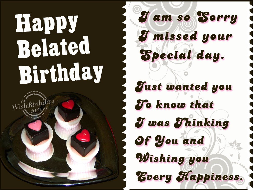 Belated happy birthday wishes birthday images pictures i missed your special day kristyandbryce Images