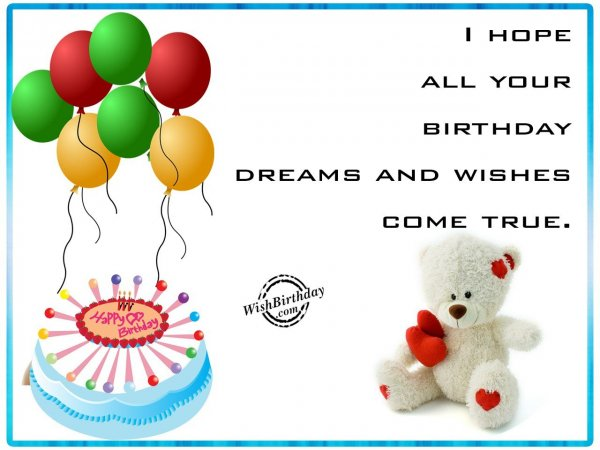All Your Dreams And Wishes Come True - WishBirthday.com