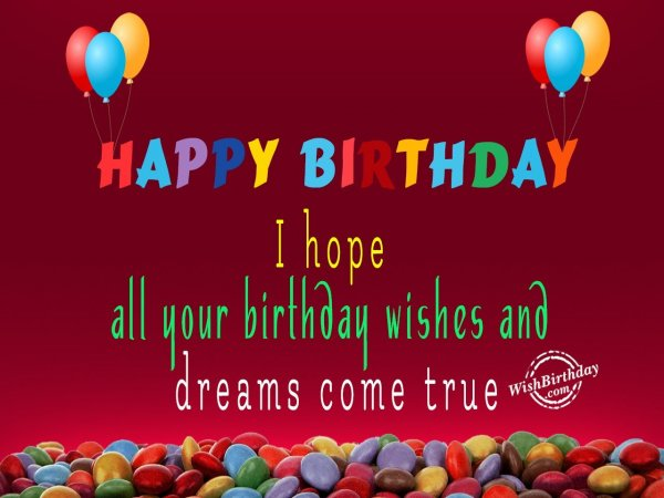 All Your Dreams Come True - WishBirthday.com