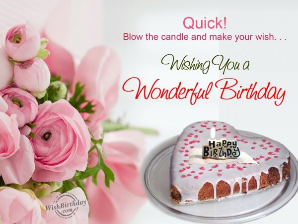 Blow the candle and make your wish… - WishBirthday.com