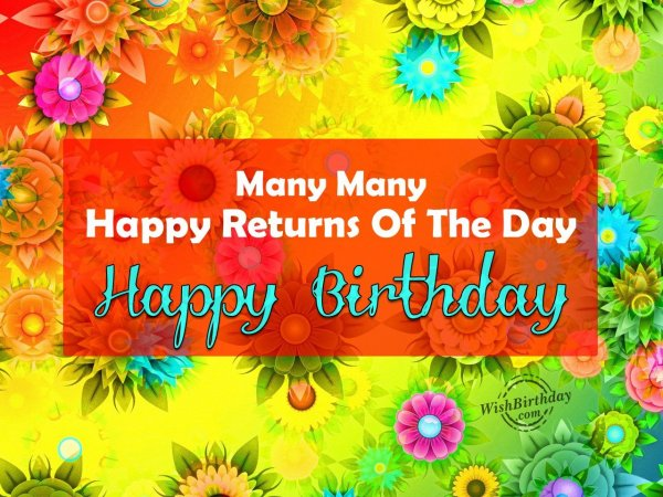 Many many happy returns of the day - WishBirthday.com