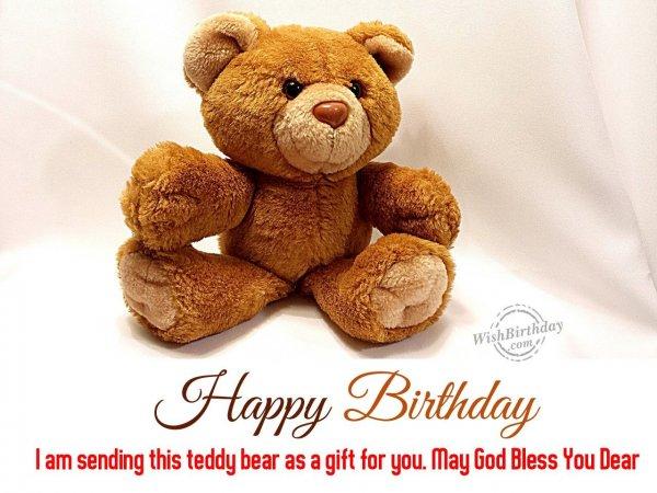 Sending this teddy bear - WishBirthday.com