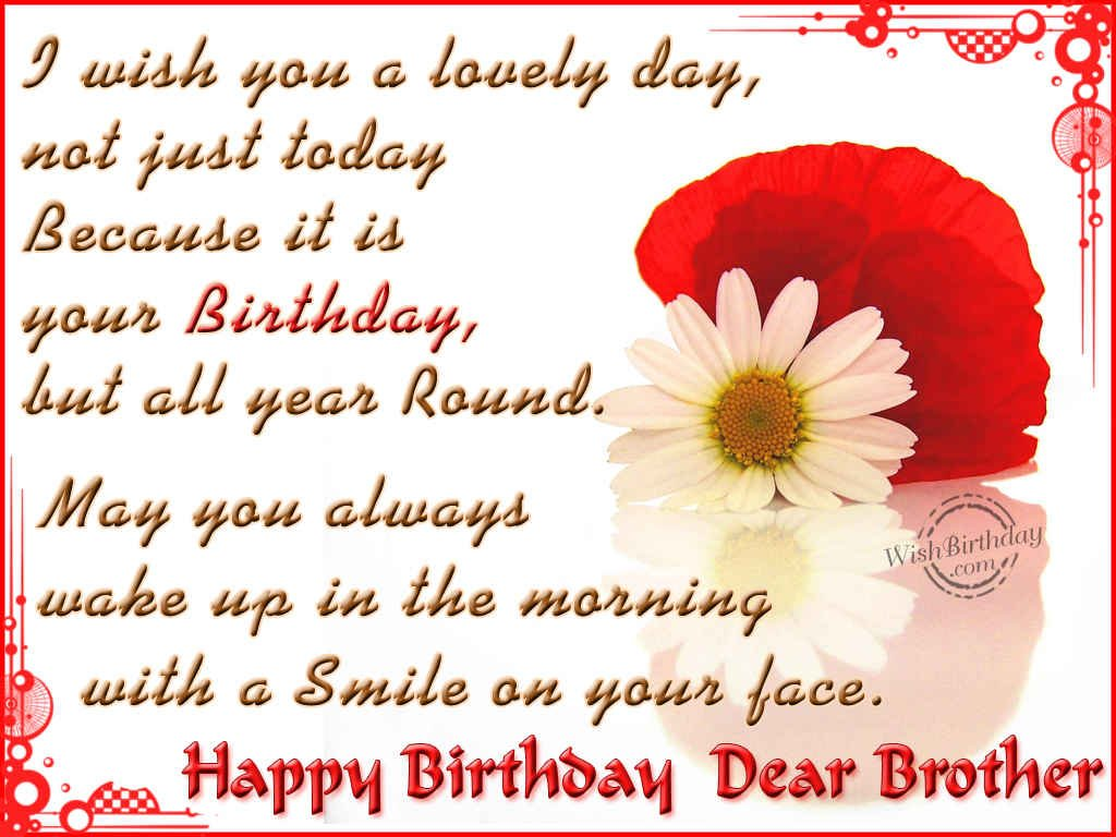 Happy Birthday Wishes To My Brother Quotes: Happy Birthday Wishes For Brother Quotes. QuotesGram