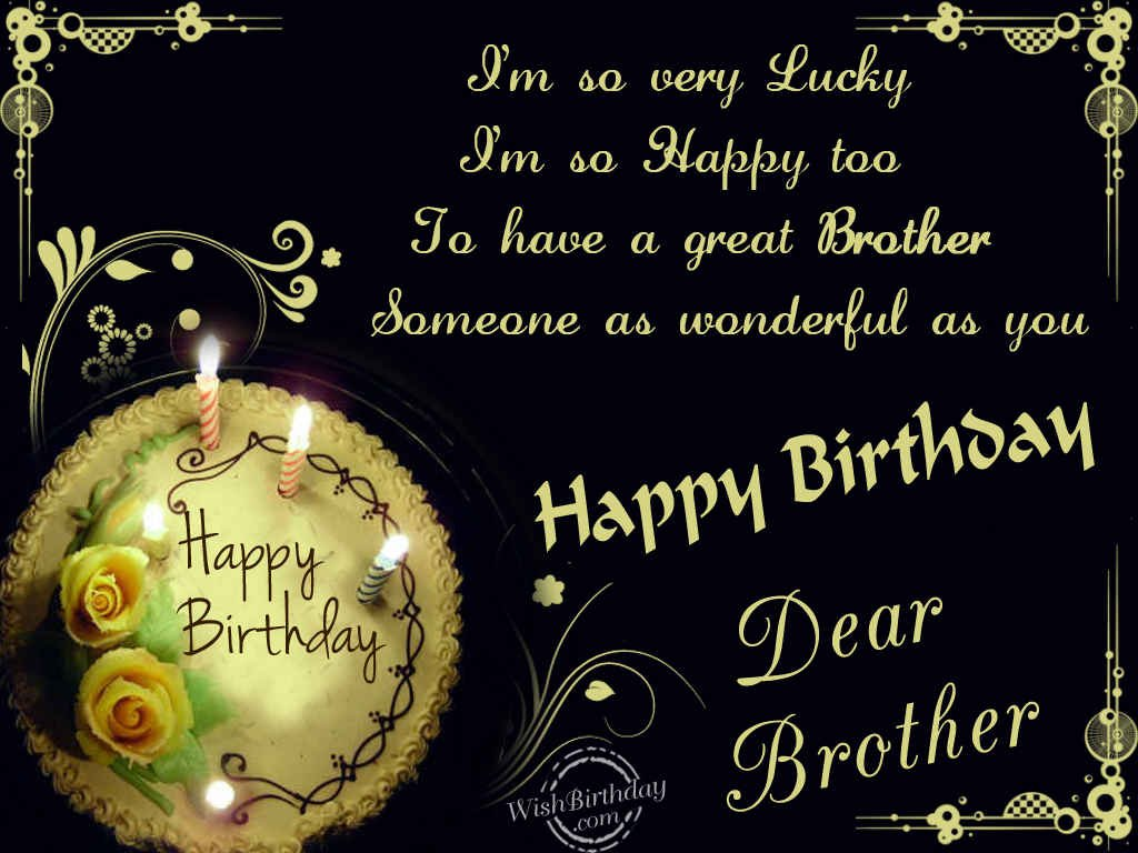 Happy birthday dear brother wishbirthday m4hsunfo