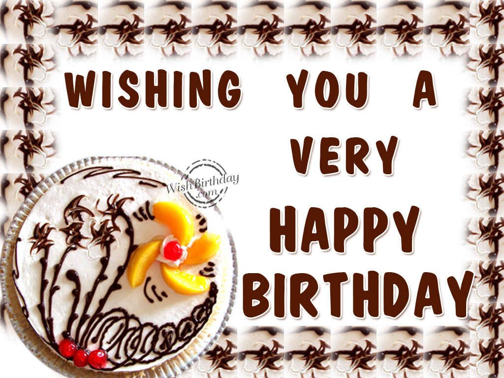 Wishing You A Very Happy Birthday Wishbirthday Com Wish You A Happy Birthday
