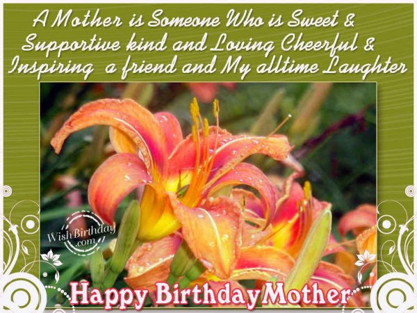 Wishing You A Very Happy Birthday Mother - WishBirthday.com