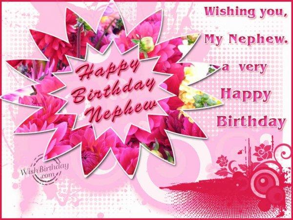 Wishing You A Very Happy Birthday Dear Nephew