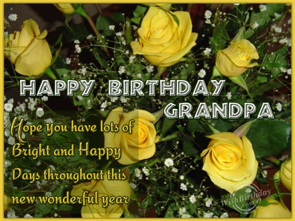 Wishing Happy Birthday To A Caring Grandfather