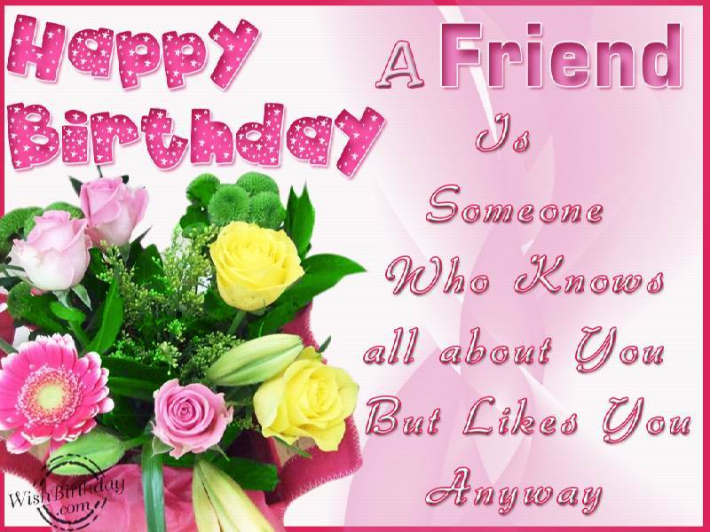 A friend is someone special wishbirthday a friend is someone special bookmarktalkfo Gallery