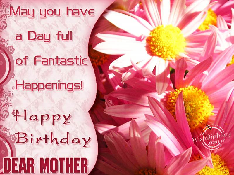 Happy Birthday Mother WishBirthday – Happy Birthday Greetings to Mother