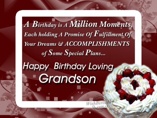 Wishing Happy Birthday To A Loving Grandson