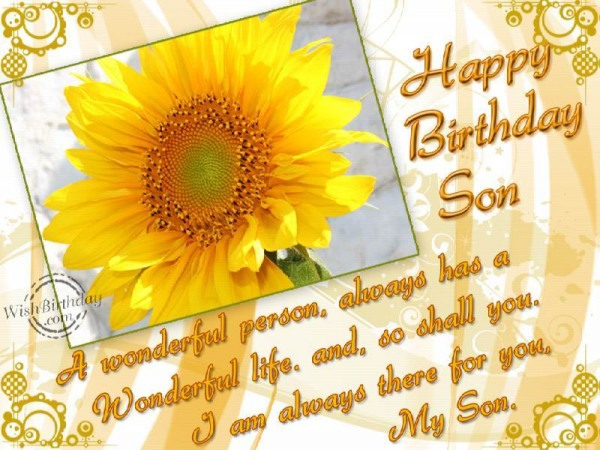 Happy Birthday To A Wonderful Son