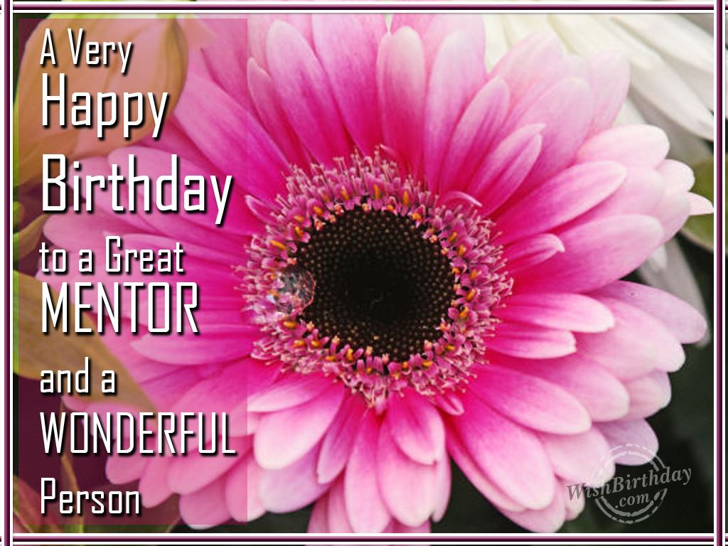 Birthday wishes for colleague birthday images pictures wishing a very happy birthday to a great mentor kristyandbryce Image collections