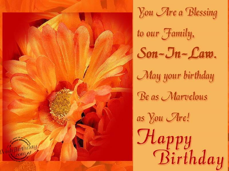 A Blessing To Our FamilySoninlaw WishBirthday – Happy Birthday Son in Law Cards