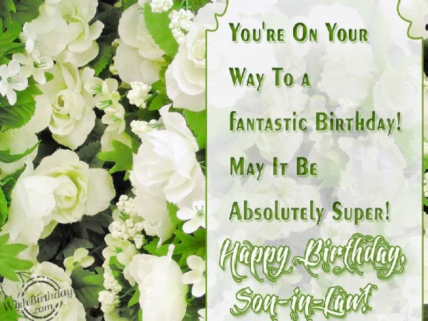 You Are On Your Way To A Fantastic Birthday