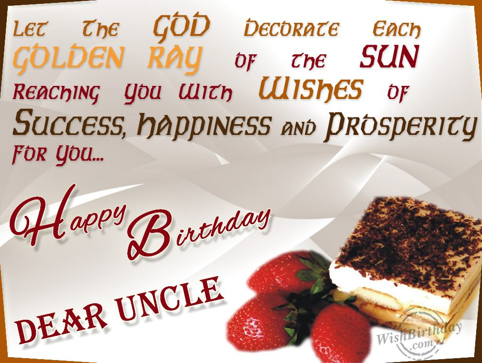 Wishing best birthday to a supportive uncle wishbirthday