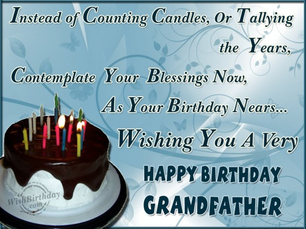 Wishing You Many Happy Returns Of The Day My Loving Grandfather