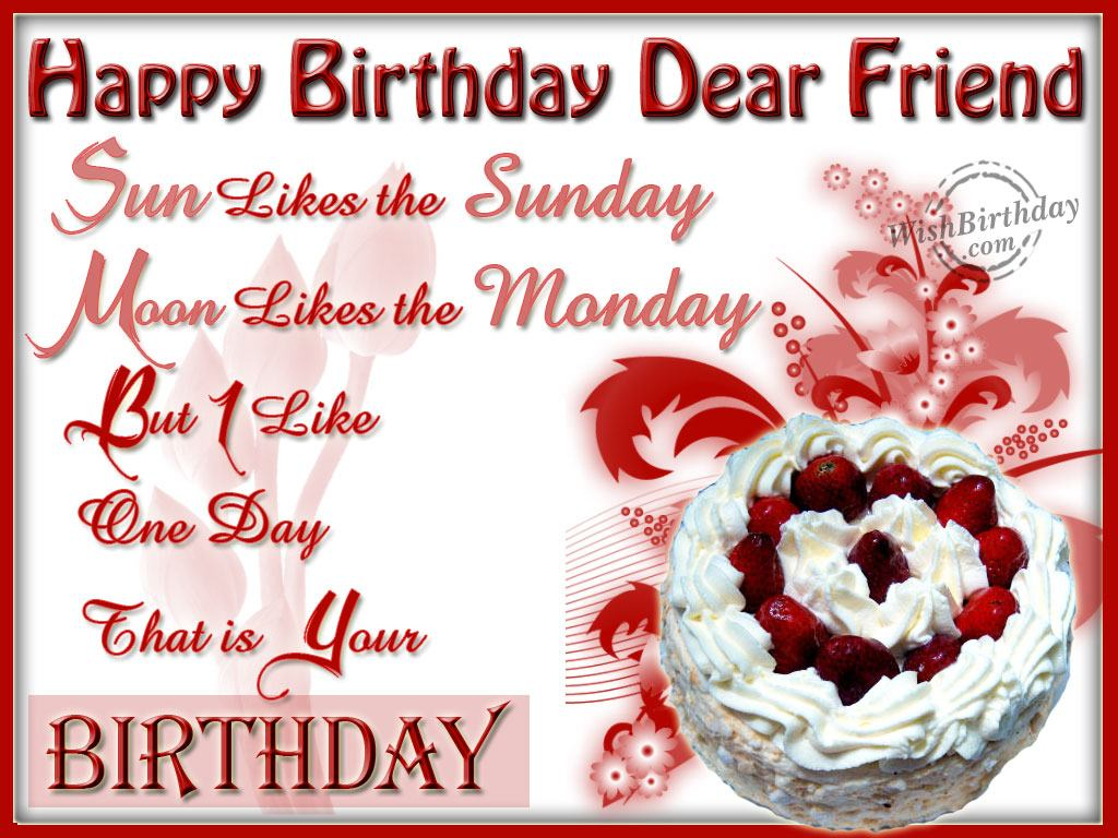 Happy Birthday Message Dear ~ Wishing you a very happy birthday dear friend wishbirthday