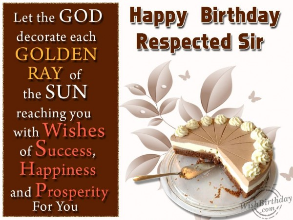 Happy Birthday Respected Sir - WishBirthday.com