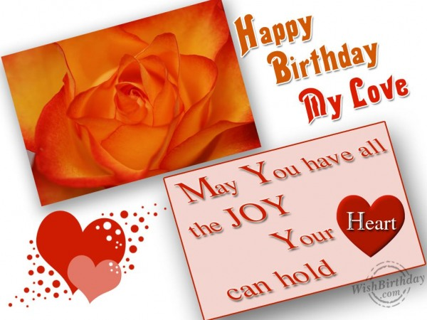 Wishing My Love A Very Happy Birthday - WishBirthday.com