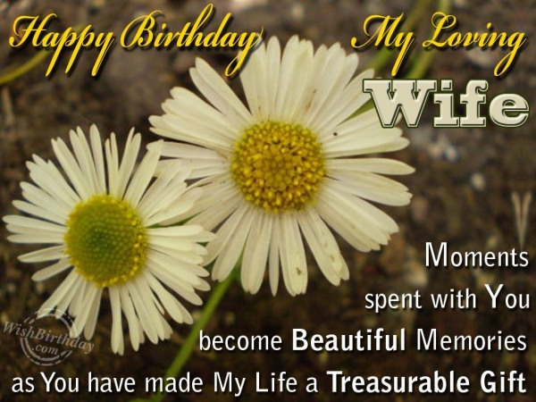 Birthday Wishes For My Loving Wife
