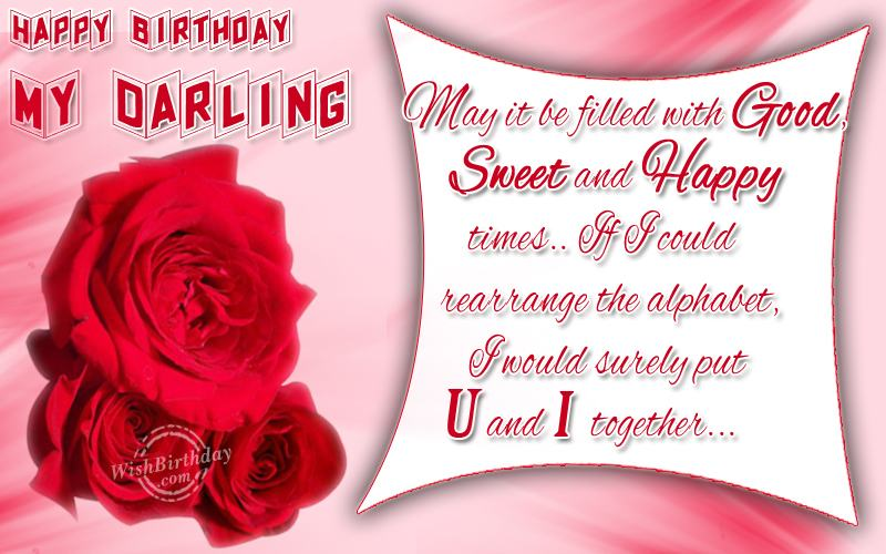 Happy Birthday My Darling Wishbirthday Com Sweet Happy Birthday Wishes For Him