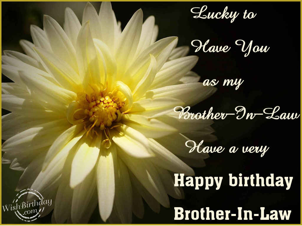 Wishing You A Very Happy Birthday Brother In Law