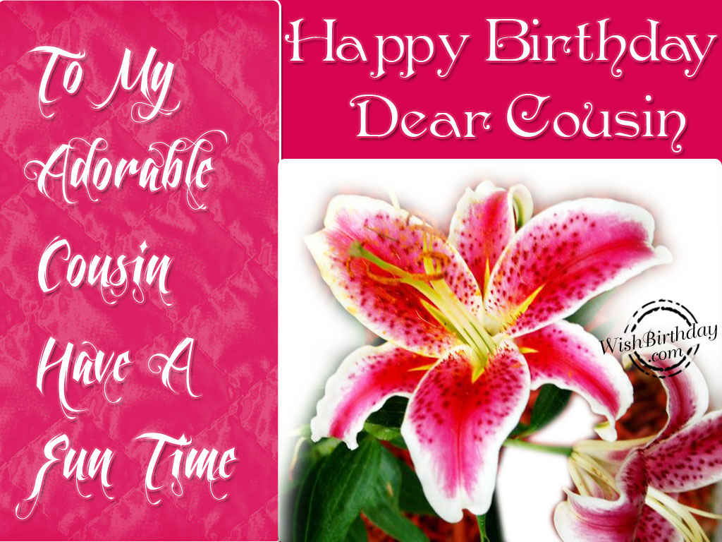 Happy Birthday Dear Cousin Wishbirthday Com Happy Birthday Wishes Cousin