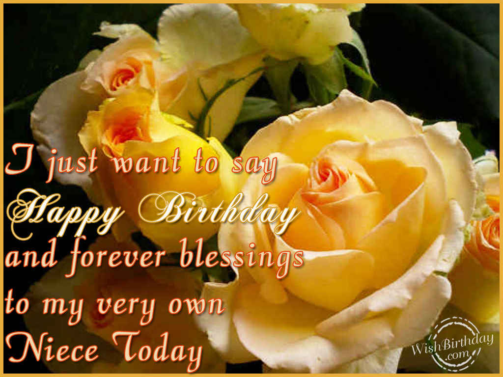 Happy Birthday To My Dear Niece Wishbirthday Com Happy Birthday Wishes For My Niece
