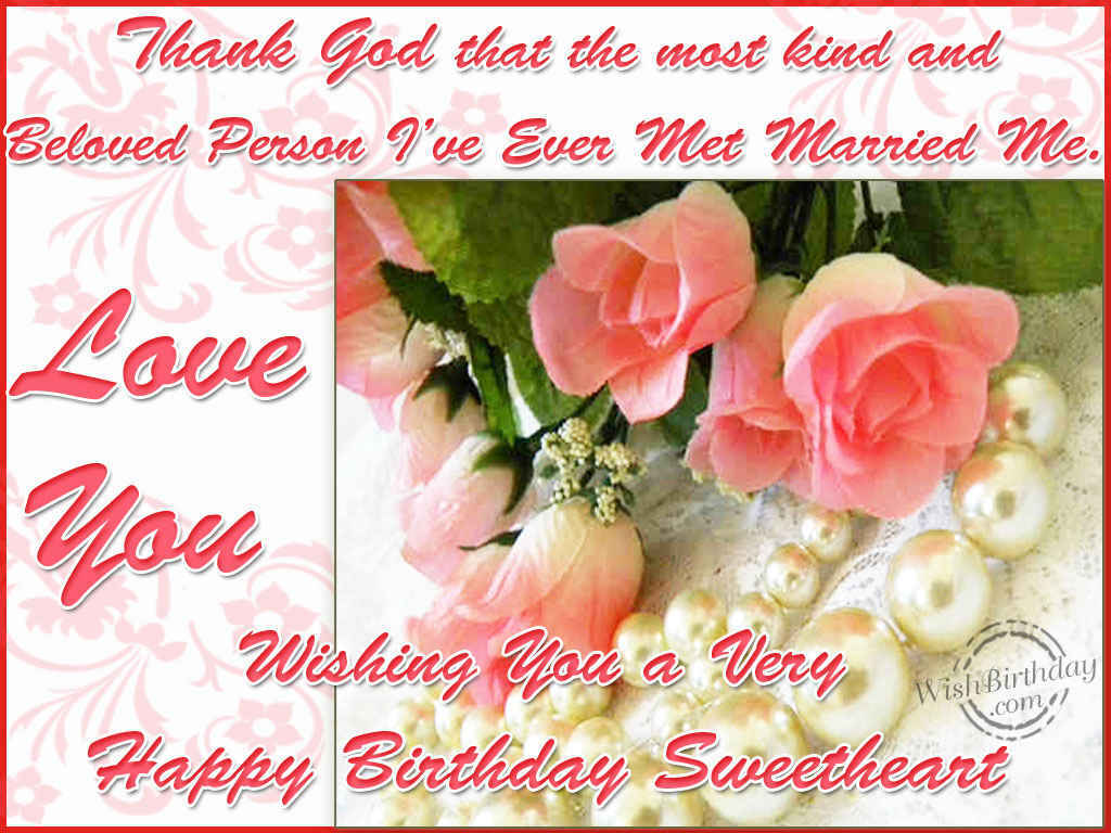 wishing you a very happy birthday sweetheart