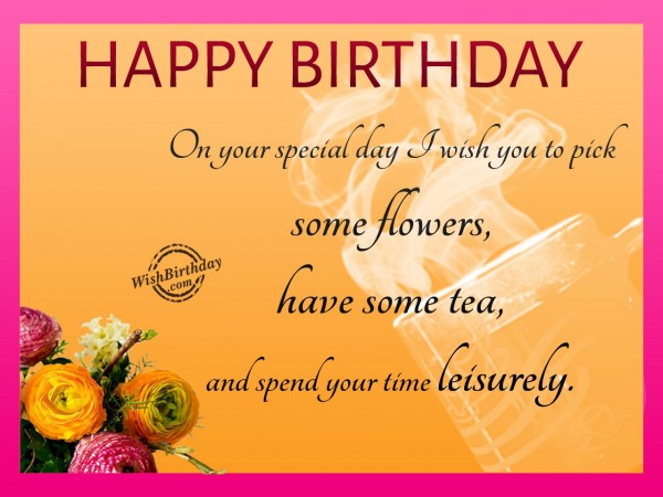 Spend Your Time Leisurely - WishBirthday.com