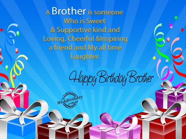 Wishing Happy Birthday To A Sweet brother