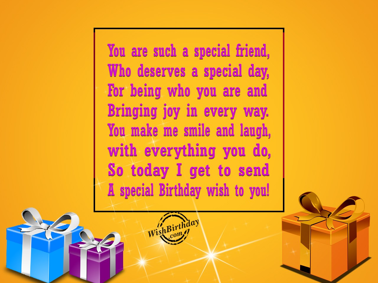You Are A Special Friend Of Mine - WishBirthday.com