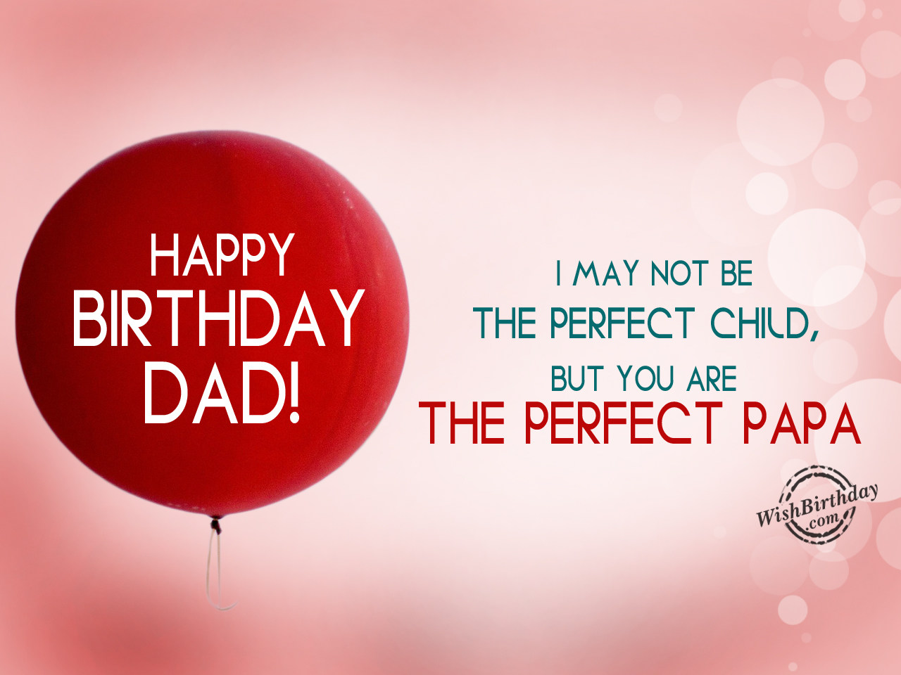 Wishing you a very Happy Birthday Dad