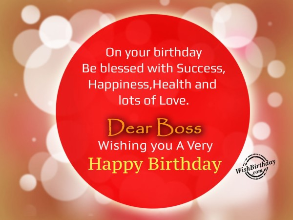 On your birthday be blessed with happiness