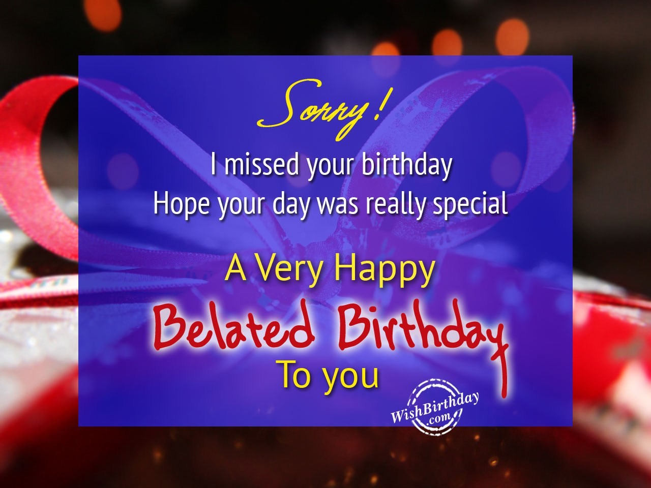 Belated Happy Birthday Wishes Birthday Images Pictures – Wish Birthday Card