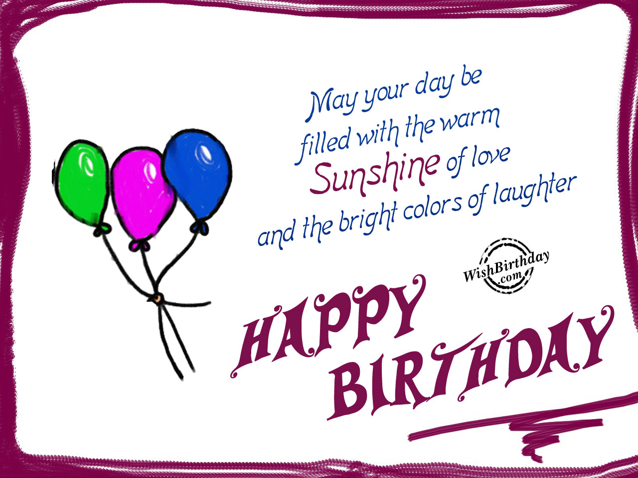 May Your Day Be Filled With The WarmHappy Birthday WB07