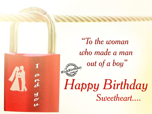 To the women who made a man out of a boy,Happy Birthday-WB202