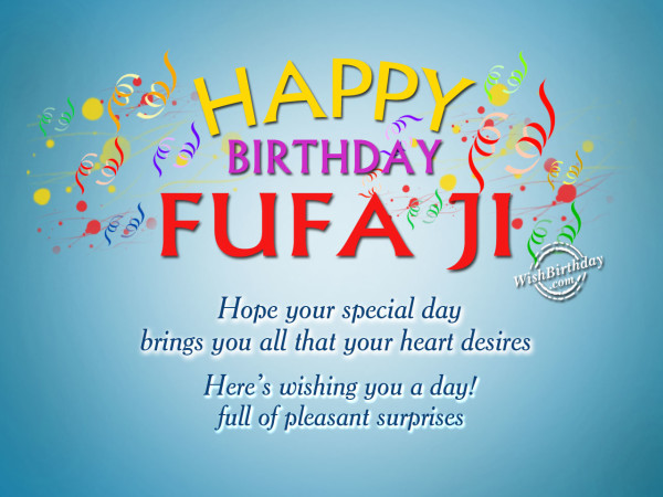 Hope your day will special fufa ji