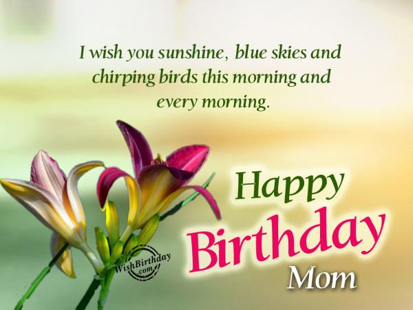 I Wish You SunshineHappy Birthday Mom