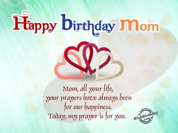 My Prayers For You, Happy Birthday Mom