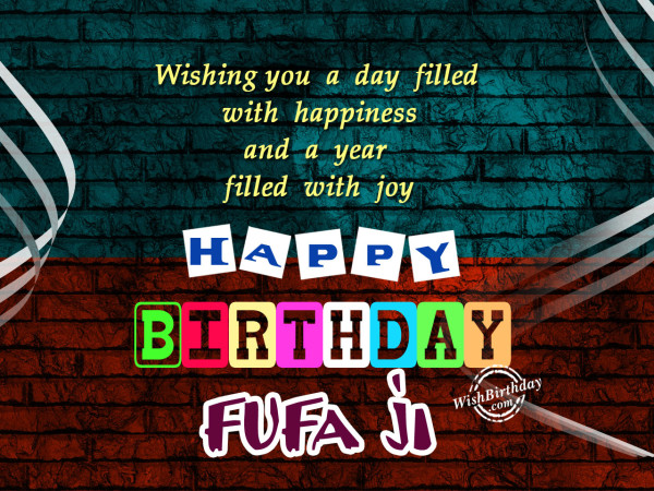 Wishing you a day filled with happiness, fufa ji
