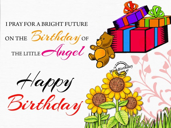 I Pray For A Bright Future - WishBirthday.com